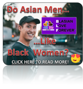 Asian men like black women